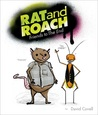Rat and Roach Friends to the End