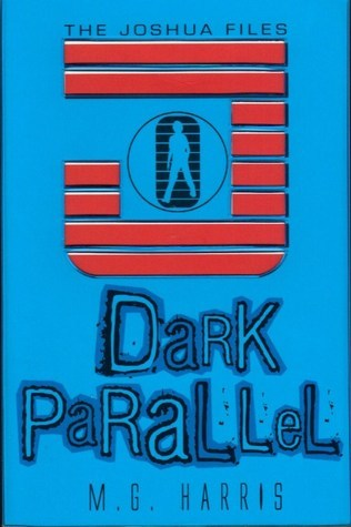 Dark Parallel by M.G. Harris