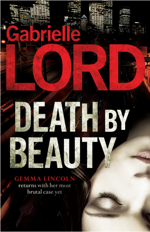 Death By Beauty by Gabrielle Lord
