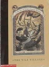 The Vile Village (A Series Of Unfortunate Events, Book The Seventh)