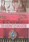 The Goldsmith's Daughter (Roger the Chapman, #10)