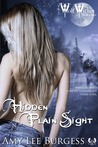 Hidden In Plain Sight by Amy Lee Burgess