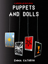 Puppets and Dolls by Emma Kathryn