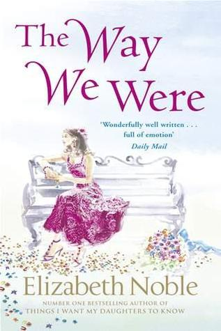 The Way We Were by Elizabeth Noble