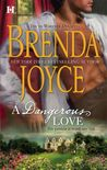 A Dangerous Love by Brenda Joyce