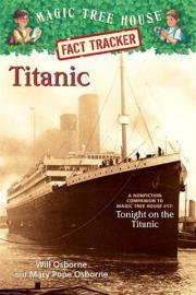 Titanic (Magic Tree House Fact Tracker #7)