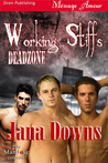 Working Stiffs by Jana Downs