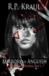 Mirrors of Anguish