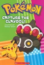 Capture The Claydol! by Tracey West