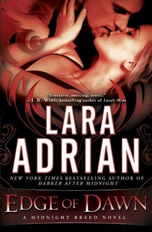 Review: Edge of Dawn by Lara Adrian (Midnight Breed #11)