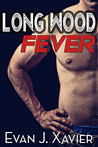 Long Wood Fever (Straight But Curious Erotica)
