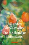 De Hollandse minnares by José Rentes de Carvalho