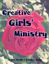 Creative Girls' Ministry