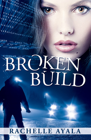 Broken Build by Rachelle Ayala