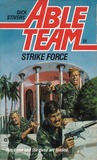 Strike Force (Able Team, #35)