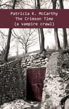 The Crimson Time - a vampire crawl (Crimson, #4)