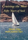 Cruising the West: Fifty Years of Sail
