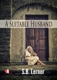A Suitable Husband by S.B. Lerner