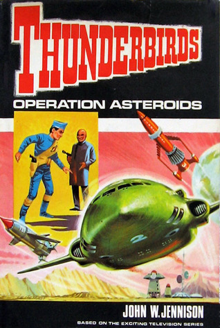 Operation Asteroids by John William Jennison