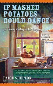 If Mashed Potatoes Could Dance by Paige Shelton