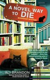 A Novel Way to Die (Black Cat Bookshop Mystery, #2)