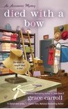 Died With a Bow (Accessories Mystery #2)