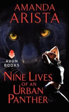 15712043 Mel reviews Nine Lives of an Urban Panther by Amanda Arista