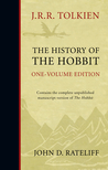 The History of the Hobbit (One-Volume Edition)