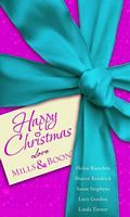 Happy Christmas Love Mills & Boon by Helen Bianchin