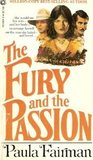 The Fury and the Passion
