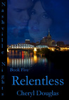 Relentless (Nashville Nights, #5)