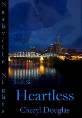 Heartless (Nashville Nights #6)