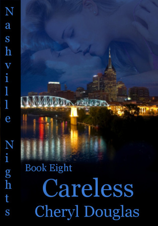 Careless (Nashville Nights #8)