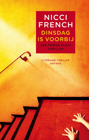 Dinsdag is voorbij by Nicci French