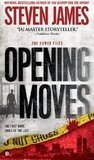 Opening Moves (Patrick Bowers Files, #6)