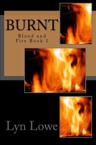 Burnt (Blood and Fire #1)