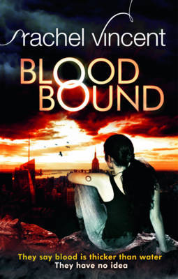 12096557 Mel reviews Blood Bound by Rachel Vincent