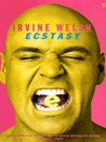 Ecstasy: Three Tales of Chemical Romance
