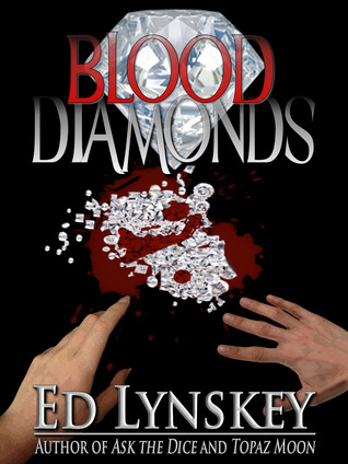Blood Diamonds by Ed Lynskey