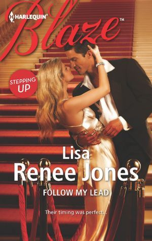 Follow My Lead (Stepping Up Trilogy, #2)