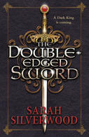 The Double Edged Sword by Sarah Silverwood