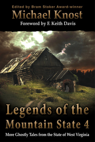 Legends Of The Mountain State 4 (Legends of the Mountain State #4)