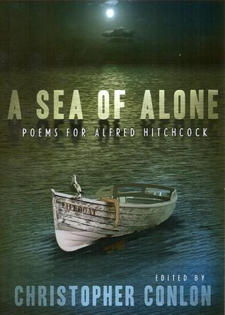 A Sea of Alone: Poems for Alfred Hitchcock