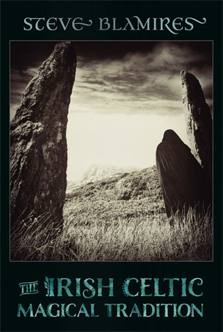 The Irish Celtic Magical Tradition