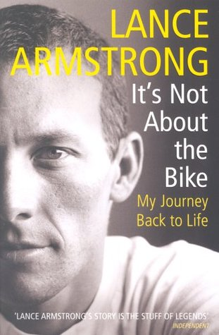 It's Not About the Bike by Lance Armstrong