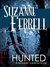HUNTED by Suzanne Ferrell