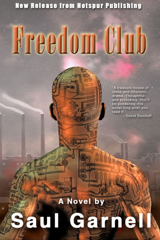 Freedom Club by Saul Garnell