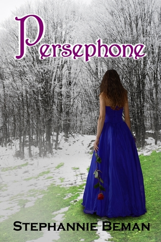 Persephone by Stephannie Beman