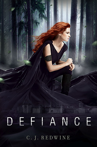 Teenage Love Quotes Goodreads : Defiance (Defiance #1) by C.J. Redwine Reviews, Discussion ...