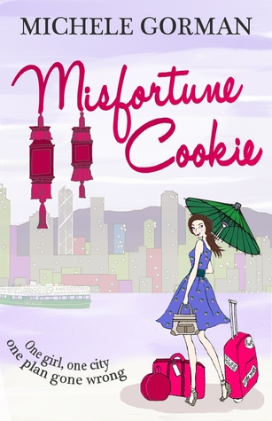 Misfortune Cookie by Michele Gorman